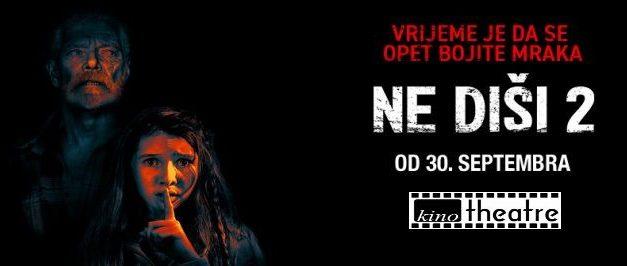 """Kino """"Theatre"""": Od 30.9. pogledajte film """"Ne diši 2"""""""